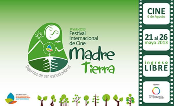 """Festival Internacional de Arte y Cine Internacional """"Madre Tierra"""""""