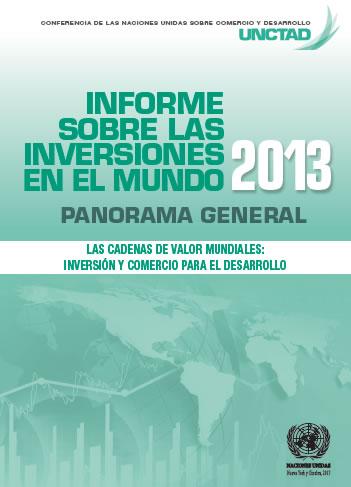 informe sobre las inversiones en el mundo unctad 2013