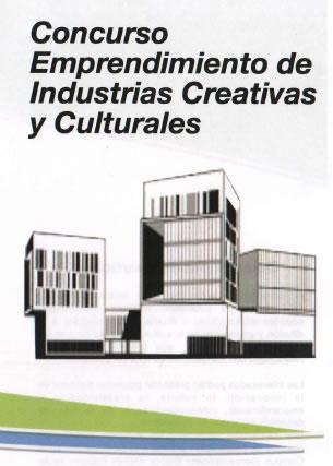 Concurso Emprendimientos Industrias Creativas y Culturales tríptico